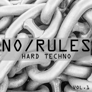 no rules hard techno vol 1
